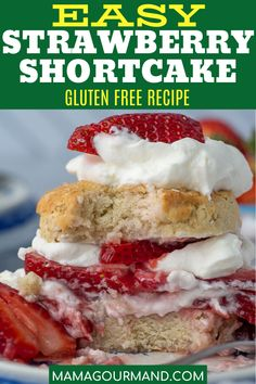 Make easy strawberry shortcake recipe in gluten free version! Light and fluffy gluten free shortcake biscuits are topped with a fruity fresh strawberry sauce, and slathered with a generous amount of creamy whipped cream for dessert perfection.#strawberryshortcake #glutenfree #easy #biscuits #best