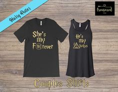 Custom Couples Harry Potter Inspired Shirts - Always and Forever - Vacation Shirts - Couples Shirts