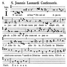 Gregorianischer Choral: S. Joannis Leonardi - Introitus: In sermonibus Dom...