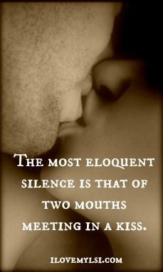 The eloquent silence of a kiss. » Love, Sex, Intelligence  #kiss #relationship #love