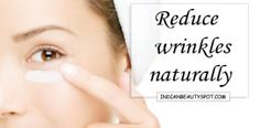 Reduce wrinkle naturally