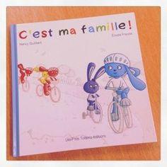 """C'est ma famille !"" de Nancy Guilbert et Elodie Fraysse"