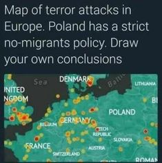 Map of terror attacks in Europe. Poland has a strict no-migrants policy. Draw your own conclusions - iFunny :)