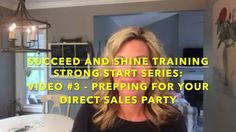 Strong Start Series: #3 - Prepping For Your Direct Sales Party If you are new to direct sales or have recently decided to restart your direct sales business, this Strong Start Series is the place to start. In this video, Kris Carlson, top direct sales leader, talks about preparing for your first few direct sales parties.  #DirectSales #DirectSalesTraining #partyplan