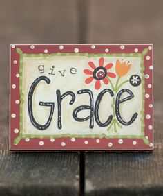 Look at this #zulilyfind! 'Give Grace' Block Art #zulilyfinds