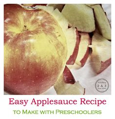 Super easy applesauce recipe that can be made in less than 3 hours - perfect to make with kids - from Teaching 2 and 3 Year Olds