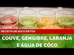 Receita de Suco Detox: Couve, Gengibre, Laranja e Água de Coco - 3 Semanas Dieta Detox - YouTube