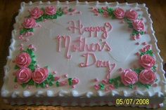 a Mother's Day cake 19th Birthday Cakes, Birthday Sheet Cakes, Birthday Cakes For Women, Pastel Rectangular, Rectangle Cake, Happy Anniversary Cakes, Mom Cake, Mothers Day Cake, Square Cakes