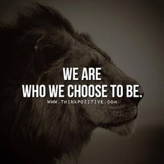 Who We Choose To Be