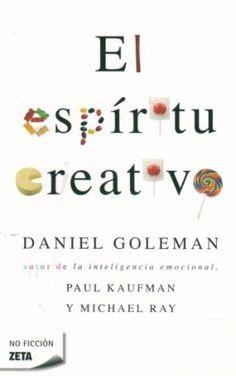 El espiritu creativo - Daniel Goleman - Kaufman y