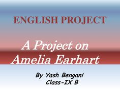 stoyy of amelia earhart. English Projects, The Sky Is Falling, Amelia Earhart, Memories, Memoirs, Souvenirs, Remember This