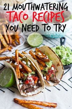 21 Mouthwatering Reasons To Eat Tacos All Day Long
