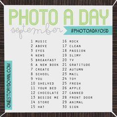Photo a Day Challenge   September @ osd I'm hoping to do this start September.