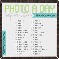 Photo a Day Challenge | September @ osd I'm hoping to do this start September.