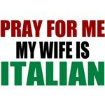 Pray for Me, My Wife Is Italian