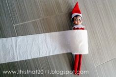 Elf on the Shelf idea: rolling down the stairs in a toilet paper roll.