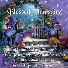 Blessed be the God and father - blessed thursday thursday thursday quotes and sayings thursday greetings thursday quotes of the day Thursday Morning Quotes, Good Morning Happy Thursday, Happy Thursday Quotes, Good Morning Greetings, Thursday Gif, Tuesday, Good Morning Love Gif, Good Morning Quotes, Facebook Image