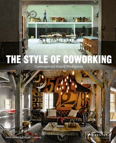 An inspiring interiors/coworking book showcasing 30 of the world's most impressive coworking spaces www.alicesstudio.co.uk