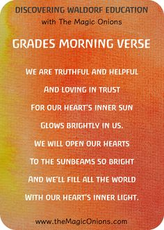 Waldorf Morning Verses for the Grades : We are truthful and helpful