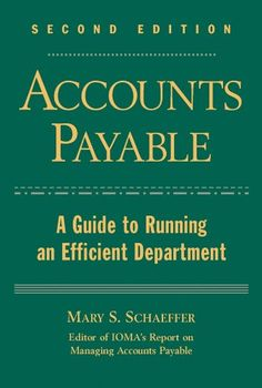Accounts Payable: A Guide to Running an Efficient Department by Mary S. Accounting Process, Accounts Payable, Always Learning, New Job, Finance, Investing, Ebooks, Author, Running