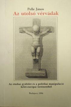 (10) Az utolsó vérvádak · Pelle János · Könyv · Moly