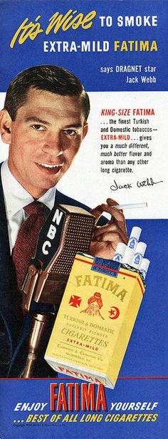 It's Wise To Smoke Extra Mild Fatima says Dragnet star Jack Webb design graphic design architectural digest photoshop tuto Celebrity Advertising, Vintage Cigarette Ads, Pub Vintage, Vintage Magazine, Old Time Radio, Funny Ads, Old Advertisements, Up In Smoke, Retro Ads