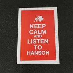 Keep Calm and Listen to Hanson #hanson hanson-net