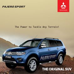 #‎Pajero‬ Sport - Shakti Motors  The Power to Tackle Any Terrain!  Book a Test Drive:
