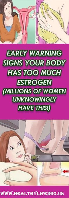 EARLY WARNING SIGNS YOUR BODY HAS TOO MUCH ESTROGEN (MILLIONS OF WOMEN UNKNOWINGLY HAVE THIS!)