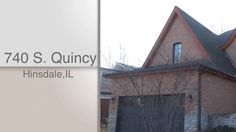 Dawn McKenna, @coldwellbanker, and HiRez Productions present 740 S. Quincy in Hinsdale, IL.