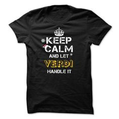 Keep calm and Let VERDI Handle it TeeMaz - #gift for dad #gift certificate. PURCHASE NOW => https://www.sunfrog.com/Names/Keep-calm-and-Let-VERDI-Handle-it-TeeMaz.html?68278