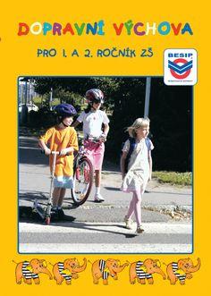 Dopravní výchova pro 1. a 2. ročník ZŠ Safety, Baseball Cards, Sports, Security Guard, Sport