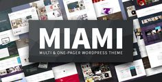 the Miami WordPress theme offers a handcrafted, high-end framework paired with a plethora of premade layouts to drive your new website and make your dreams,