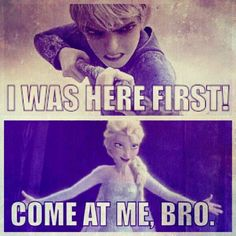 I laughed tooo hard, and yes Jack is cool (see what I did their! No? never mind then) but Elsa is AWESOME!
