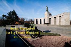 Photo series feat. the 1st large Soviet War memorial at Berlin-Tiergarten