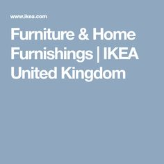 Furniture & Home Furnishings | IKEA United Kingdom