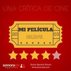 B2/C2 - Sé crítico de cine por un día. Nueva actividad en El Blog de Sonora ELE.