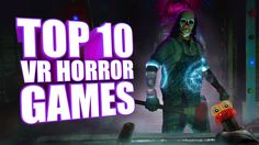 Top 10 Horror Games That Are Terrifying in VR