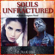 Souls Unfractured (Hades Hangmen Book 3) by Tillie Cole