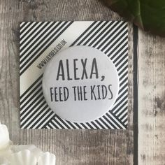 Alexa, feed the kids , funny fridge magnet Cozy Kitchen, Funny Kids, Make You Smile, Dollar Stores, Magnets, Funny Quotes, Make It Yourself, Lettering, Sayings
