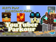 Let's Play Minecraft Maps, YouTuber Parkour Ep 2 How To Play Minecraft, Parkour, Lets Play, Youtubers, Maps, Let It Be, Blue Prints, Map, Cards