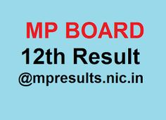 MP Board 12th Science Result 2016, MPBSE XII Class Results 2016 @mpresults.nic.in