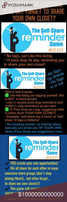 🔃SELF-SH🔃🍕w/1🖐🏻, SHARE UR CLOSET w/ the other 🔃THE SELF-SHARE REMINDER GAME🔃 Read Pictures and LIKE any time you want to receive Price-Drop reminders TO SHARE YOUR OWN CLOSET✔️ No tags, please! ❌ This is NOT a share group! ❌ No Sign Up Sheets ❌No signing in or out ❌ No letting me know if you've shared. 💋 It's YOUR CLOSET and if you share or not, it's up to you! 💕☀️ You are responsible for your own success, you work so hard on your closet! Share it often! ❤ This is to remind you that…