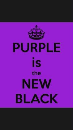 PURPLE is the NEW BLACK. Another original poster design created with the Keep Calm-o-matic. Buy this design or create your own original Keep Calm design now. Purple Love, All Things Purple, Purple Lilac, Shades Of Purple, Deep Purple, Purple And Black, Magenta, Purple Stuff, Purple Flowers