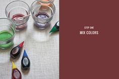 Step One: Mix Colors  To create the 'paint' for your glassware you will need to combine food coloring and Mod Podge. Use a glass or disposable container to mix together a tablespoon of Mod Podge with drops of food color to create your desired 'paint'. You can use the suggested color combinations on the back of your food color box or create your own.