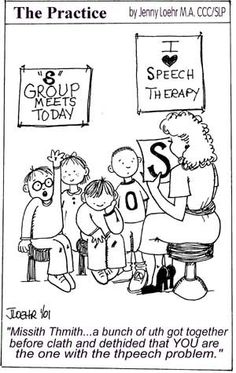 Too funny about Speech Pathology