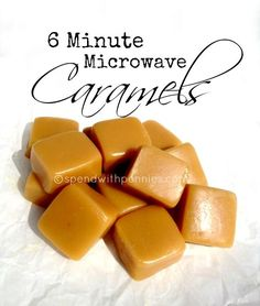 6 Minute Microwave Caramels Love it? Pin it! (just click the photo!) Follow Spend With Pennies on Pinterest for more great recipes! These are delicious chewy little caramels that are very simple to make. No candy thermometer required!! They can be used in any recipe that requires you to purchase and unwrap little caramels (like my Gooey Caramel Brownies) and are just perfect enjoyed on their own. You can use any size of dish you'd like for this recipe. A {Read More} by loretta