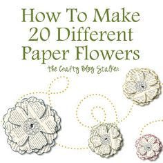 How-To: 20 Different Paper Flowers