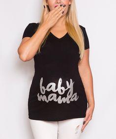 Look at this #zulilyfind! Mommylicious Black 'Baby Mama' Maternity Tee by Mommylicious Maternity #zulilyfinds