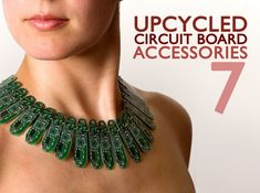 7 Wacky Upcycled Circuit Board Accessories | Inhabitat - Green ...